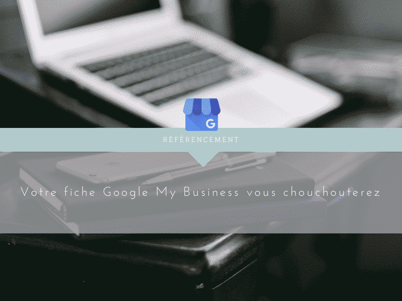 google my business-referencement-seo-mouscroncomundeclic