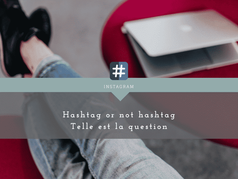 hasthtag-reseaux sociaux-blog-marketing-comundeclic